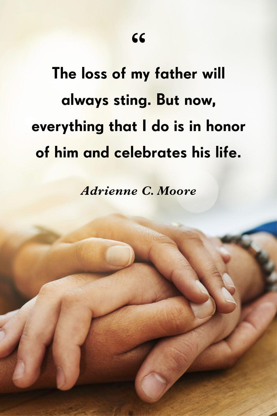 """<p>""""The loss of my father will always sting. But now, everything that I do is in honor of him and celebrates his life.""""</p>"""