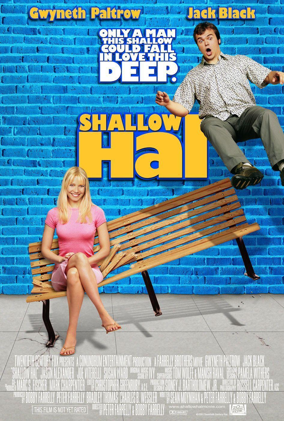 <p>Just as campy as the 2000s, Shallow Hal with peak Jack Black tells a story that goes beyond looks. Hal (Black) gets hypnotized into seeing beauty even in the type of women that he wouldn't consider attractive. Released on November 1, 2001, this one saw a lot of extended success upon its DVD release (remember those?). </p>