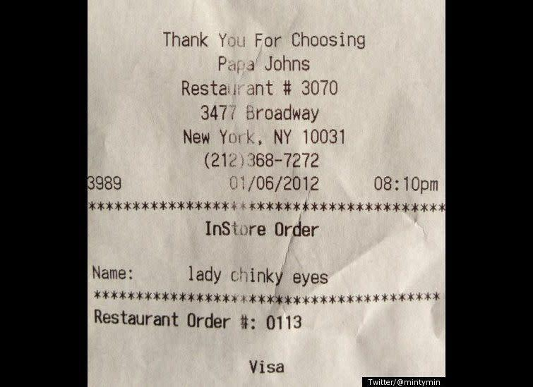 """A Papa John's customer snapped a photo of her receipt, which contained an <a href=""""http://www.huffingtonpost.com/2012/01/07/lady-chinky-eyes-papa-johns-store-uses-receipt-to-call-woman-racial-slur_n_1191434.html"""" rel=""""nofollow noopener"""" target=""""_blank"""" data-ylk=""""slk:offensive racial slur"""" class=""""link rapid-noclick-resp"""">offensive racial slur</a> in place of the customer's name."""