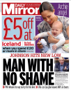 The Mirror branded Boris Johnson the 'man with no shame', referring to his suggestion that the best way to honour murdered MP Jo Cox - an ardent remainer - was to 'get Brexit done'.
