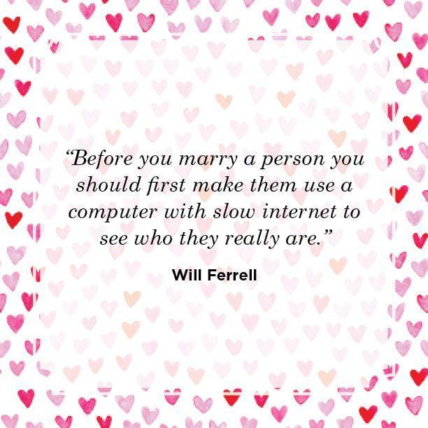 "<p>""Before you marry a person you should first make them use a computer with slow internet to see who they really are.""</p>"