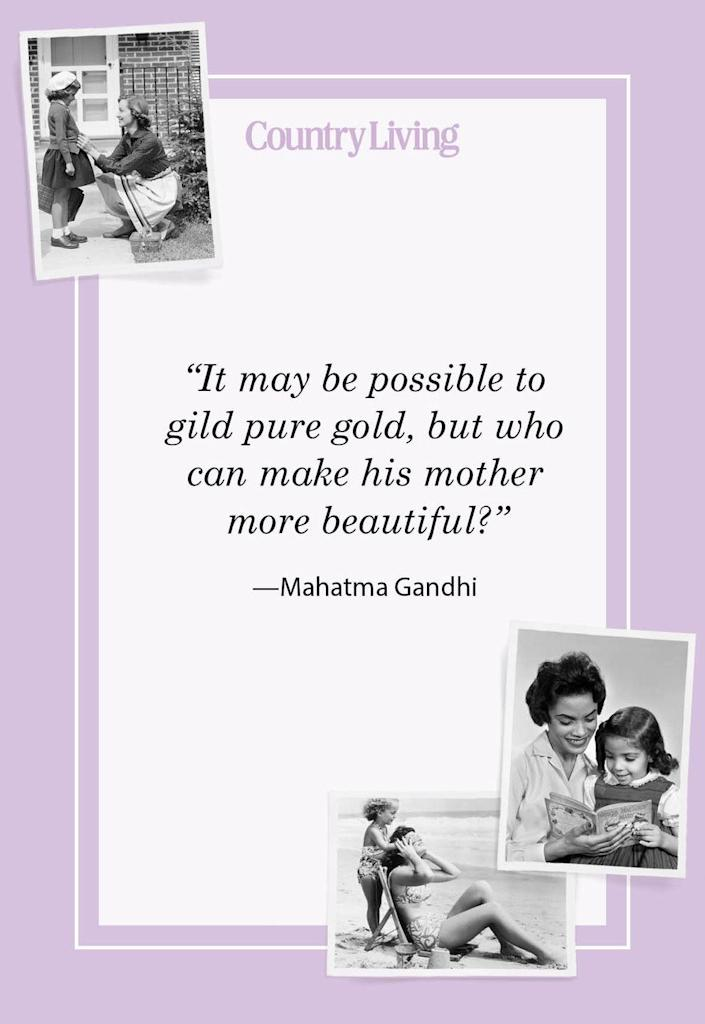 """<p>""""It may be possible to gild pure gold, but who can make his mother more beautiful?""""</p>"""