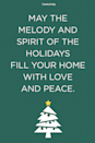 <p>May the melody and spirit of the holidays fill your home with love and peace.</p>