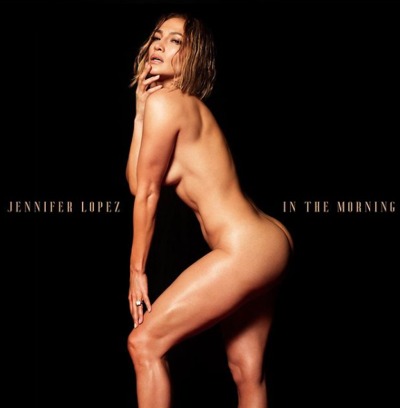 J Lo album art In The Morning nude photo risqué break the internet