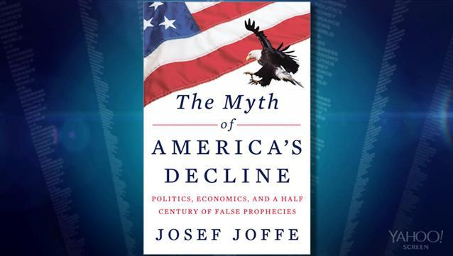 The Myth of America's Decline: Why the 'Declinists' Are Wrong (Again)