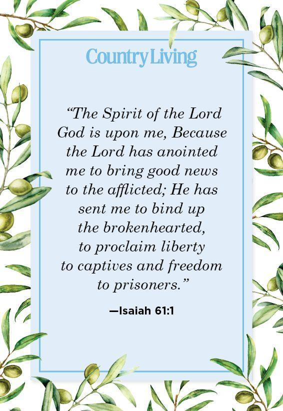 """<p>""""The Spirit of the Lord God is upon me, Because the Lord has anointed me to bring good news to the afflicted; He has sent me to bind up the brokenhearted, to proclaim liberty to captives and freedom to prisoners.""""</p>"""