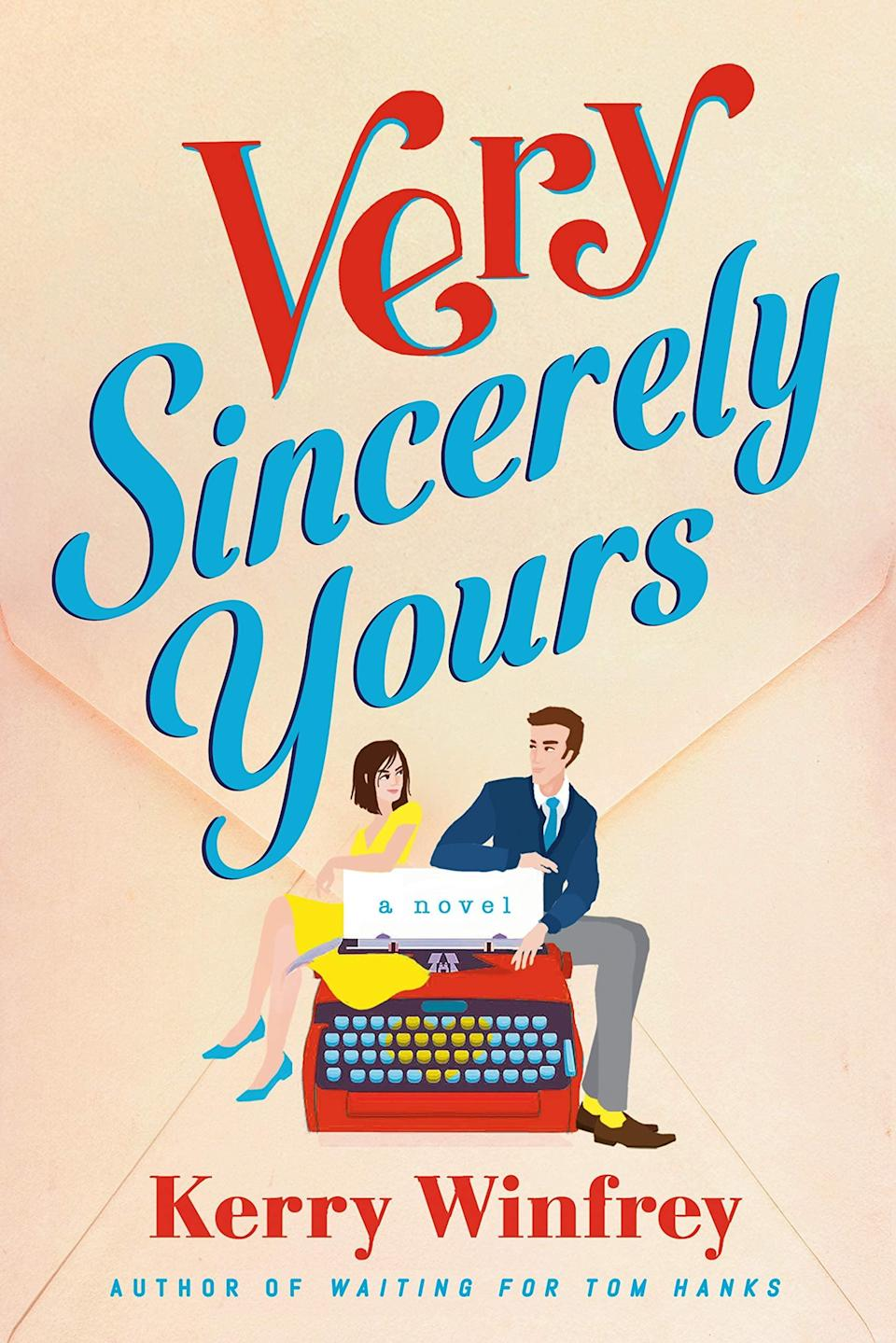 <p><span><strong>Very Sincerely Yours</strong></span> by Kerry Winfrey is a cozy rom-com about a woman who runs a vintage toy shop and can't stop crushing on a children's TV presenter. When Teddy finally works up the nerve to write her crush a letter, the duo begin a correspondence that will change both of their lives forever.</p> <p><em>Out June 15</em></p>