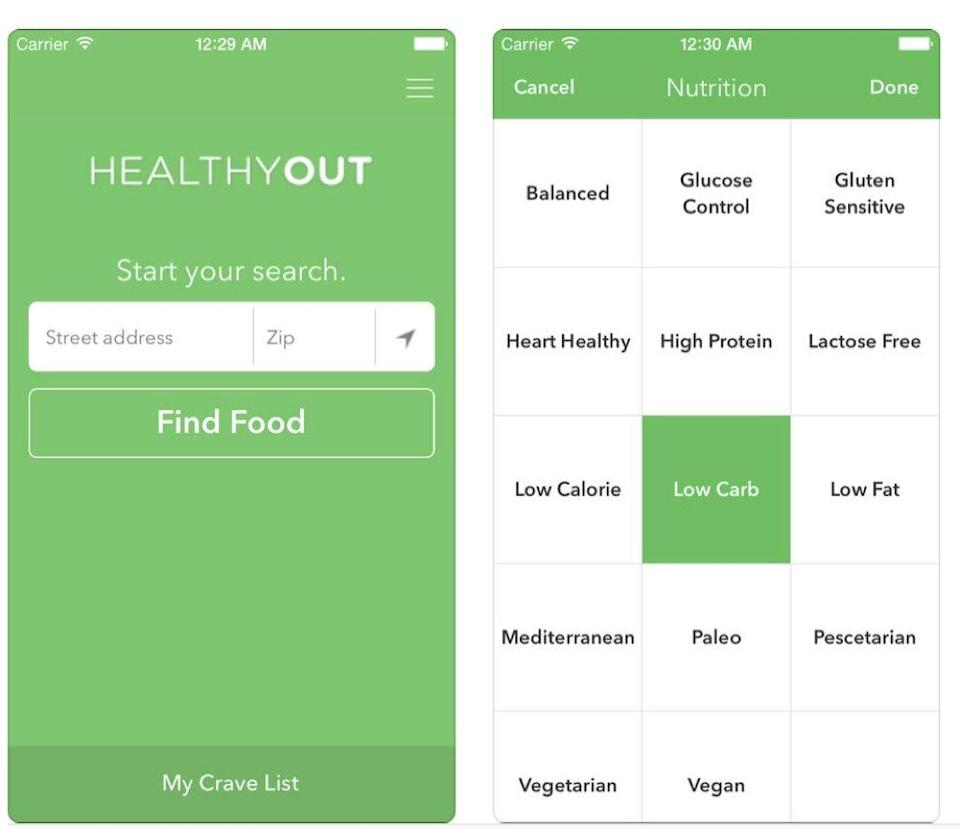 """<p>It can be tough for dieters to find healthy options when they're dining out. Using GPS technology, HealthyOut will compile a list restaurants in your area, along with recommended menu items for the health-conscious. It'll also provide additional tips for how to make the dish healthier, such as leaving croutons off a salad. </p><p><em>(<a href=""""https://www.healthyout.com/"""" rel=""""nofollow noopener"""" target=""""_blank"""" data-ylk=""""slk:free for iOS, itunes.com"""" class=""""link rapid-noclick-resp"""">free for iOS, itunes.com</a>)</em></p>"""
