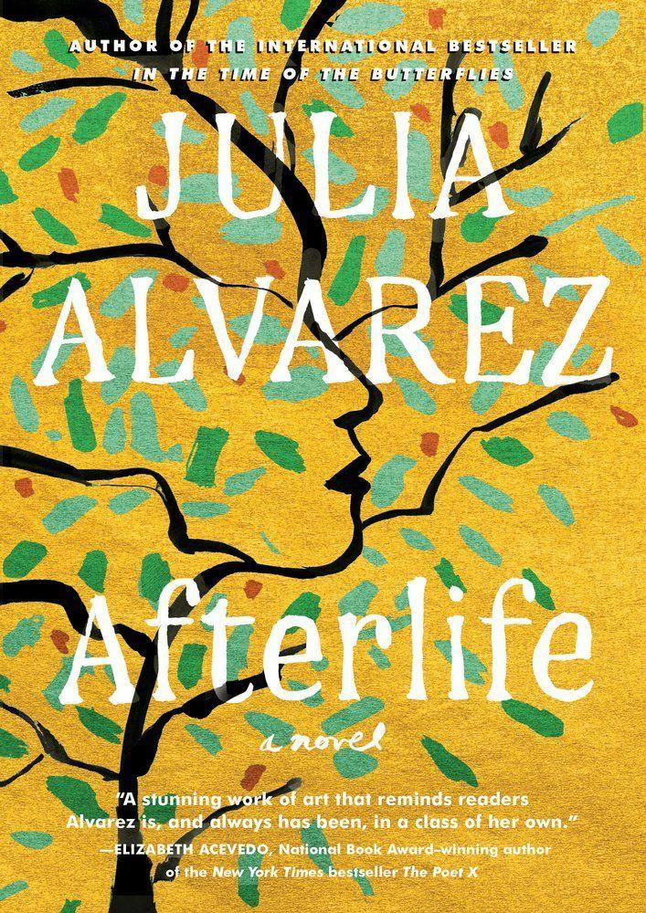 """<p><strong>Julia Alvarez</strong></p><p>bookshop.org</p><p><strong>$23.87</strong></p><p><a href=""""https://go.redirectingat.com?id=74968X1596630&url=https%3A%2F%2Fbookshop.org%2Fbooks%2Fafterlife-9781643750255%2F9781643750255&sref=https%3A%2F%2Fwww.goodhousekeeping.com%2Flife%2Fentertainment%2Fg33831936%2Fbooks-by-latinx-authors%2F"""" rel=""""nofollow noopener"""" target=""""_blank"""" data-ylk=""""slk:Shop At Bookshop"""" class=""""link rapid-noclick-resp"""">Shop At Bookshop</a></p><p><a class=""""link rapid-noclick-resp"""" href=""""https://amzn.to/38dI2DW"""" rel=""""nofollow noopener"""" target=""""_blank"""" data-ylk=""""slk:SHOP AT AMAZON"""">SHOP AT AMAZON</a> </p><p>Antonia Vega is having a hard time: Just after she retires from her teaching job, her husband dies unexpectedly, her sister mysteriously disappears, and an undocumented, pregnant teen shows up on her doorstep. This is a moving tale of a woman who's always sought solace in stories who has to contend with very real-world problems without any of her usual support.</p>"""