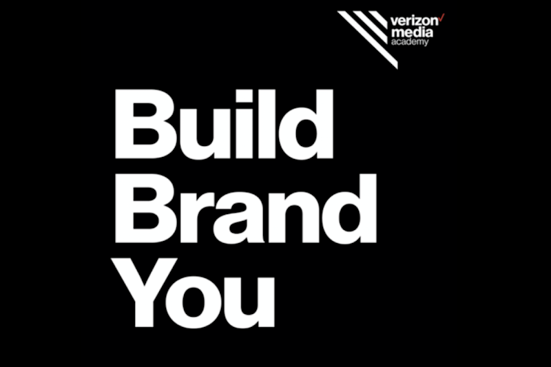 Build Brand New is a brand new series harnessing professional advice from the world's best and brightest leaders. Photo: Verizon Media