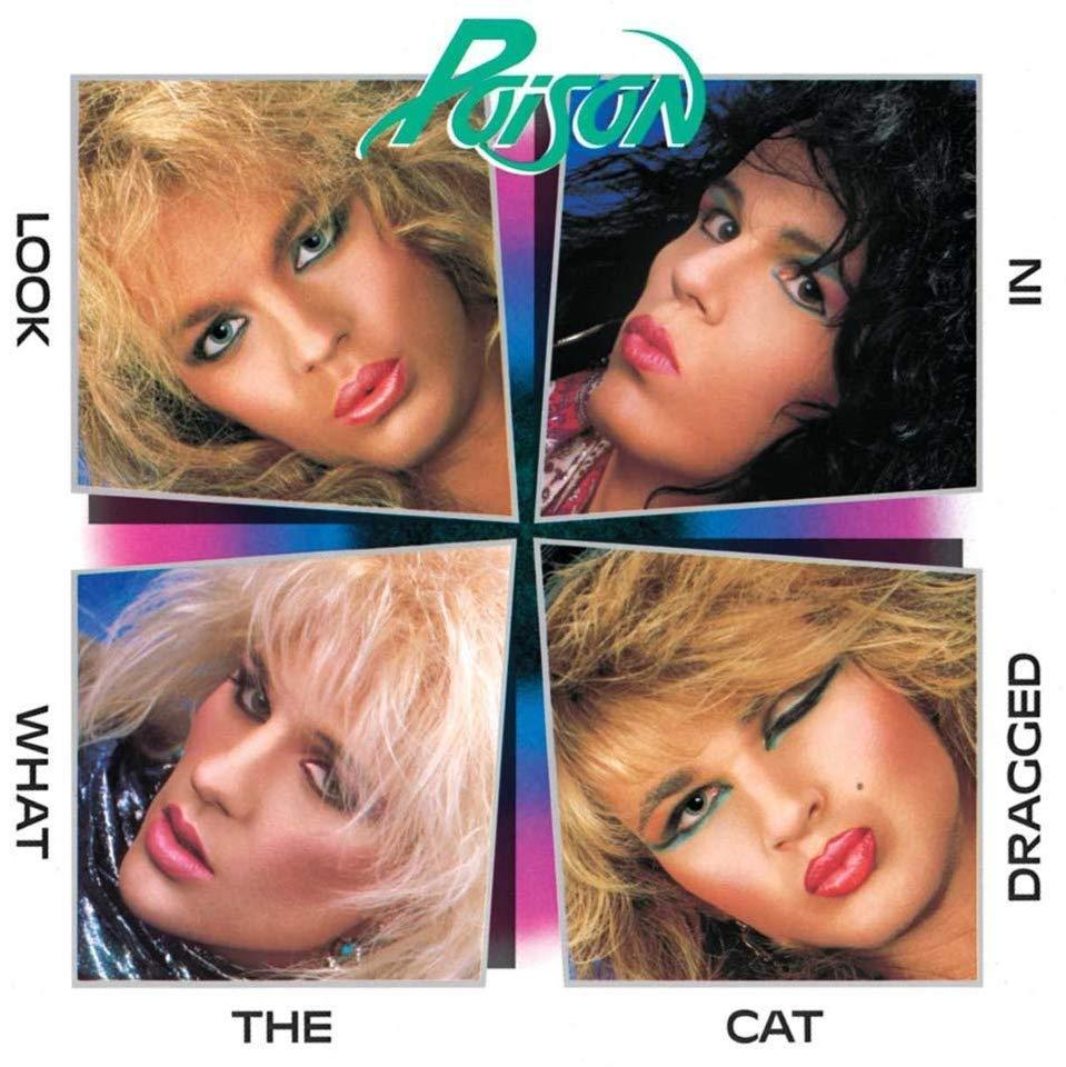 Poison's debut album 'Look What the Cat Dragged In,' released May 23, 1986. (Photo: Enigma Records)