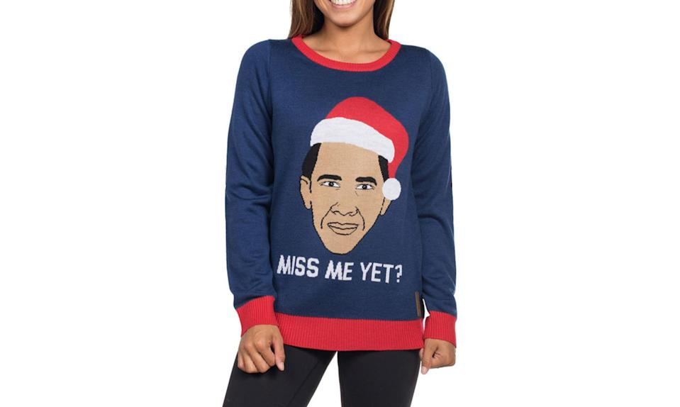 """<p>Because wearing something political to Christmas dinner is a really great idea, right? <strong><a rel=""""nofollow noopener"""" href=""""https://www.tipsyelves.com/womens-miss-me-yet-obama-christmas-sweater"""" target=""""_blank"""" data-ylk=""""slk:Buy here"""" class=""""link rapid-noclick-resp"""">Buy here</a></strong> </p>"""
