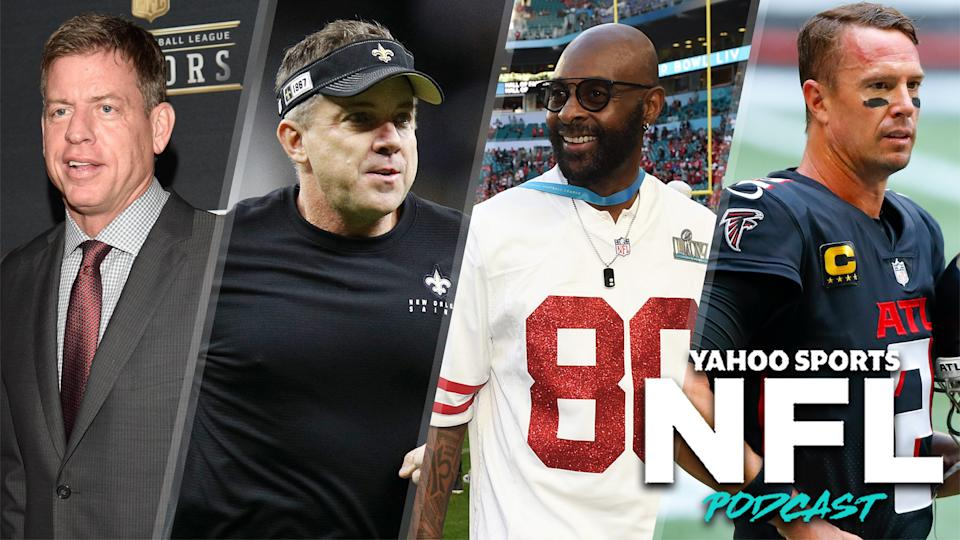 Troy Aikman, Sean Payton, Jerry Rice & Matt Ryan join the Yahoo Sports NFL Podcast with Terez Paylor & Charles Robinson (Getty Images)