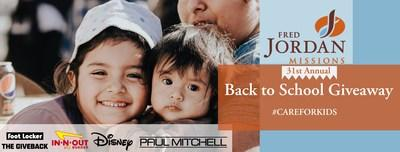 Fred Jordan Missions 31st Annual Back to School Giveaway
