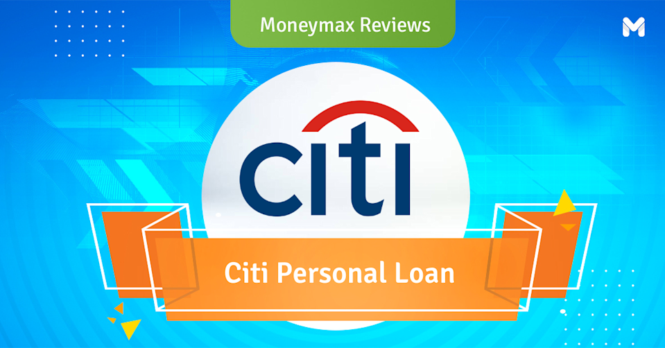 Moneymax Reviews: Citi Personal Loan Review