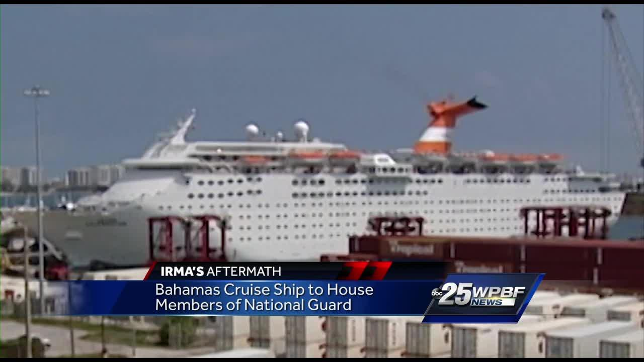 Bahamas cruise ship to house members of National Guard