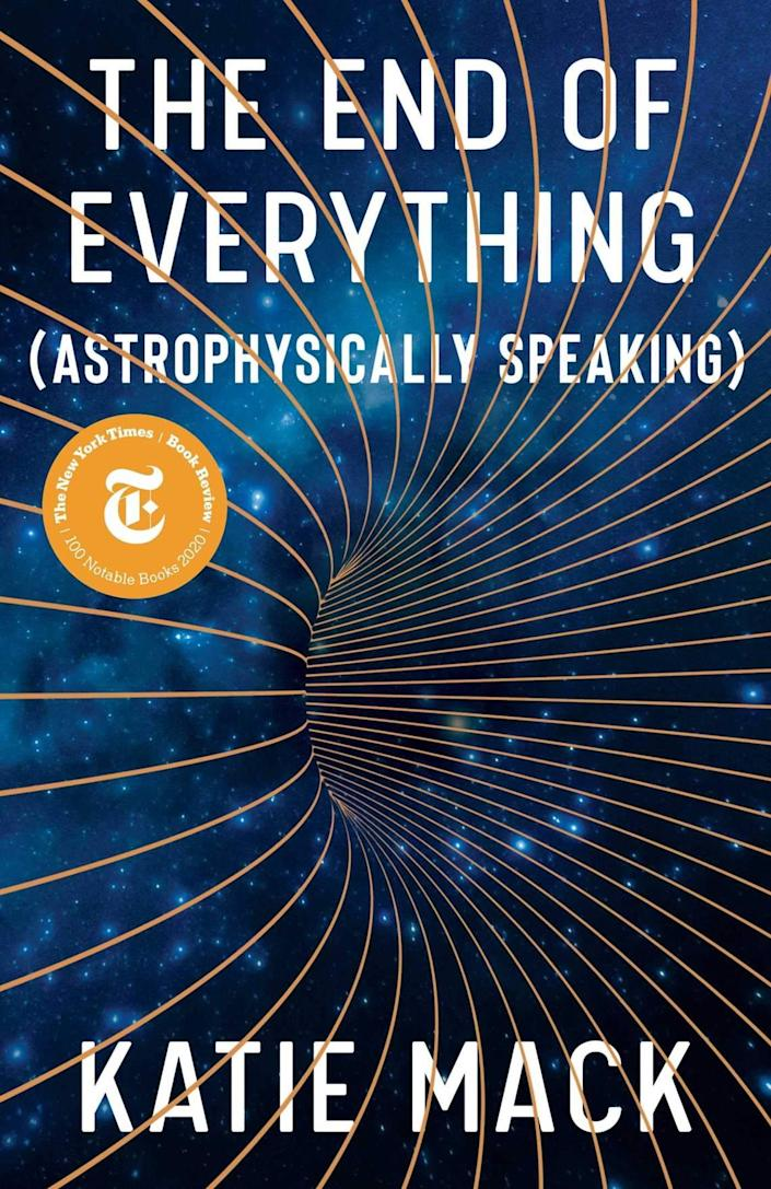 """Katie Mack, a theoretical cosmologist at N.C. State University, wrote """"The End of Everything: (Astrophysically Speaking)."""" It was named a best book of 2020 by The New York Times, The Washington Post and The Economist magazine."""