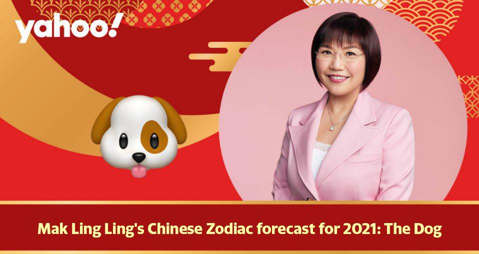Mak Ling Ling's Chinese Zodiac forecast for 2021: The Dog
