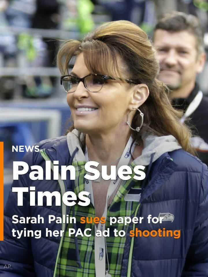 Sarah Palin sues paper for tying her PAC ad to mass shooting.