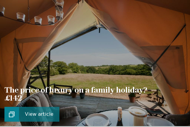 The price of luxury on a family holiday