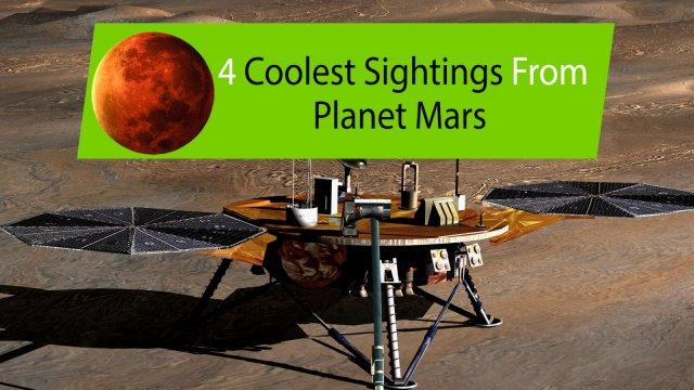 4-coolest-sightings-from-planet-mars