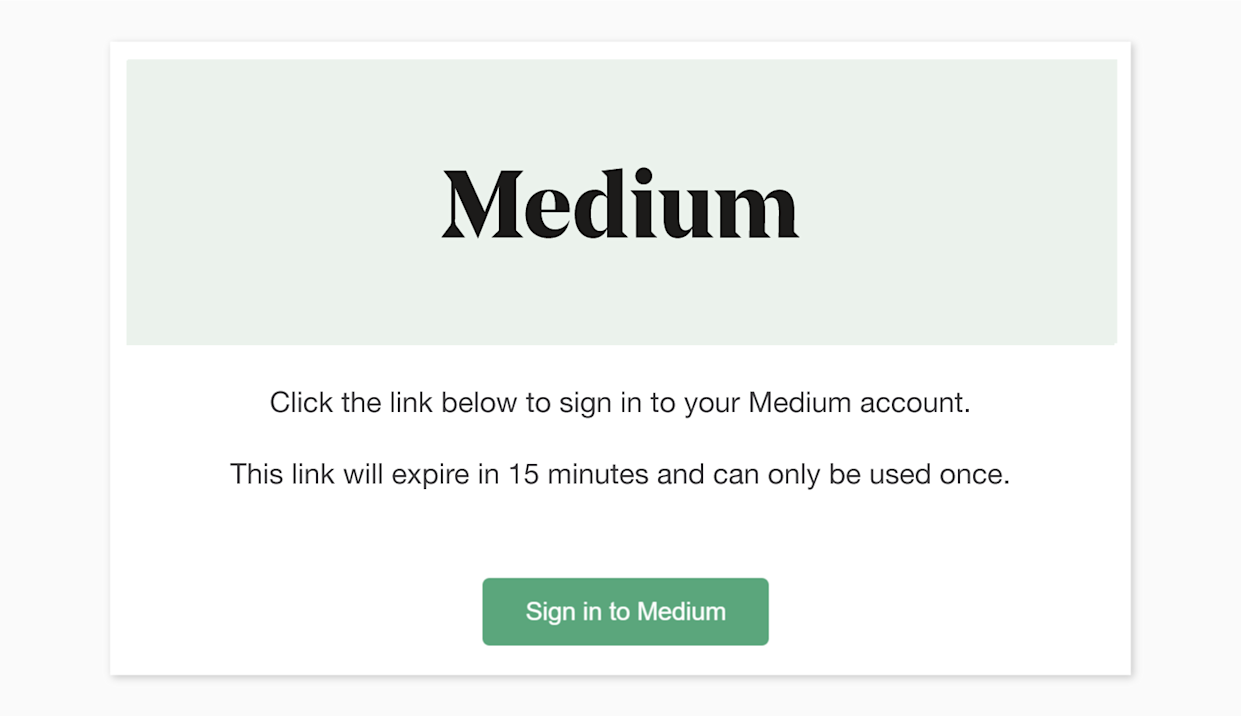 Once Medium's email sign-on link lands in a user's inbox, it's only viable for 15 minutes.