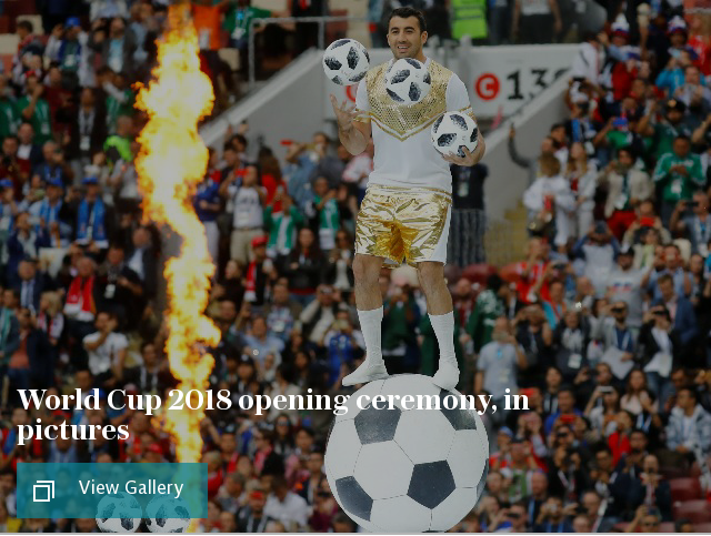 World Cup 2018 opening ceremony, in pictures