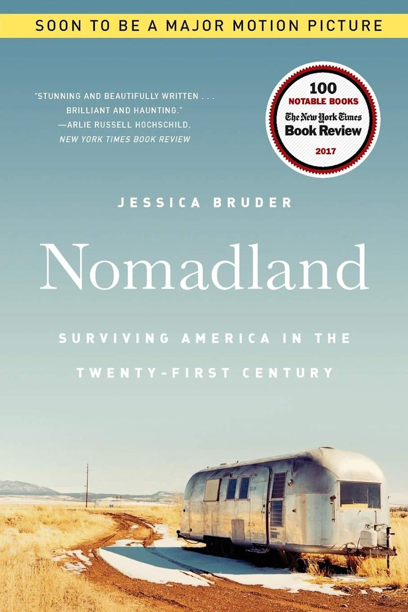 Nomadland: Surviving America in the Twenty-First Century by Jessica Bruder. Image via Indigo.
