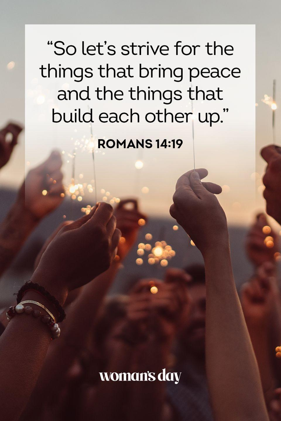 """<p>""""So let's strive for the things that bring peace and the things that build each other up."""" — Romans 14:19</p><p><strong>The Good News</strong>: It's not just God who grants peace. You can bring more peace into your life by helping others. It's a win-win for everyone.</p>"""
