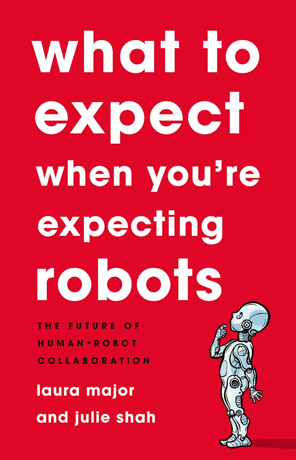 What to Expect When You're Expecting Robots cover