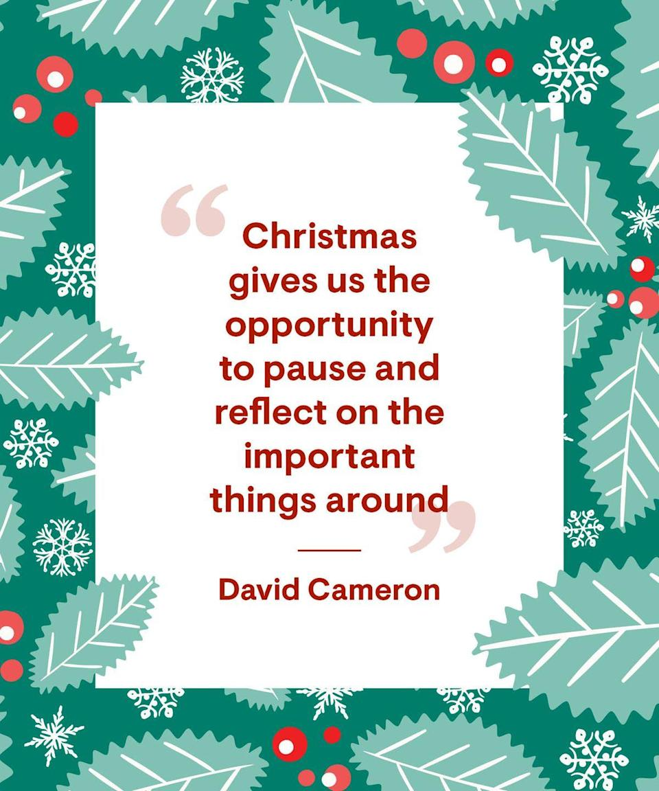 """<p>""""Christmas gives us the opportunity to pause and reflect on the important things around us.""""</p>"""