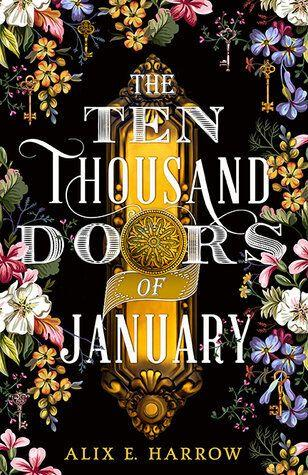 """""""In a sprawling mansion filled with peculiar treasures, January Scaller is a curiosity herself. As the ward of the wealthy Mr. Locke, she feels little different from the artifacts that decorate the halls: carefully maintained, largely ignored, and utterly out of place."""" <br /><br />Read the <strong><a href=""""https://www.goodreads.com/book/show/43521657-the-ten-thousand-doors-of-january"""" target=""""_blank"""" rel=""""noopener noreferrer"""">full Goodreads description here</a></strong>. It's released Sept. 10, but you can <strong><a href=""""https://amzn.to/2LnXnWE"""" target=""""_blank"""" rel=""""noopener noreferrer"""">preorder it on Amazon</a></strong>."""