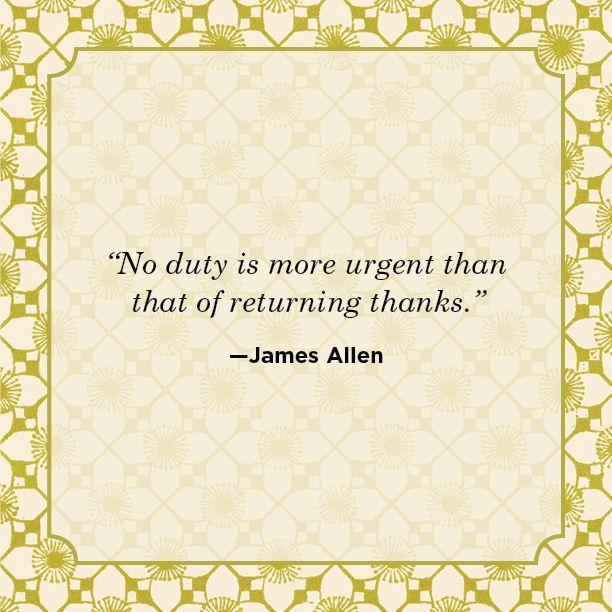 """<p>""""No duty is more urgent than that of returning thanks.""""</p>"""
