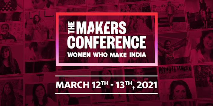 Themed on 'Women Who Make India', the two-day conference – with its incredible line of speakers – aims to be a milestone in India's journey of gender equality at work.