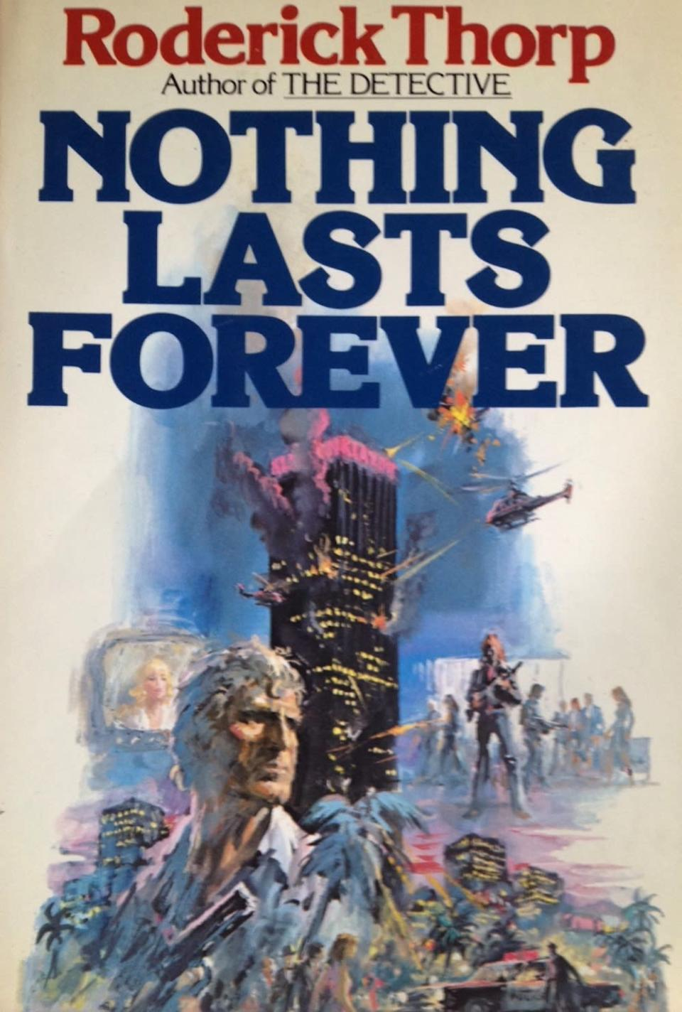 The cover of <i>Nothing Lasts Forever</i> hints at what would become some key <i>Die Hard</i> plot points. (Image: W.W. Norton & Co.)