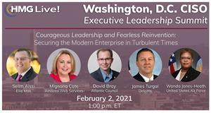 HMG Strategy's Research Services and CIO and CISO Summit Series will explore what the future of leadership will look like, along with the future of innovation and the future organization, beginning with its 2021 HMG Live! Washington, D.C. CISO Executive Leadership Summit.