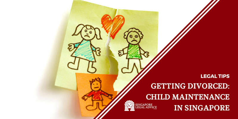 Getting Divorced: Child Maintenance in Singapore