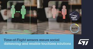 STMicroelectronics' FlightSense Time-of-Flight sensors accurately measure proximity and can assure social distancing and touchless solutions