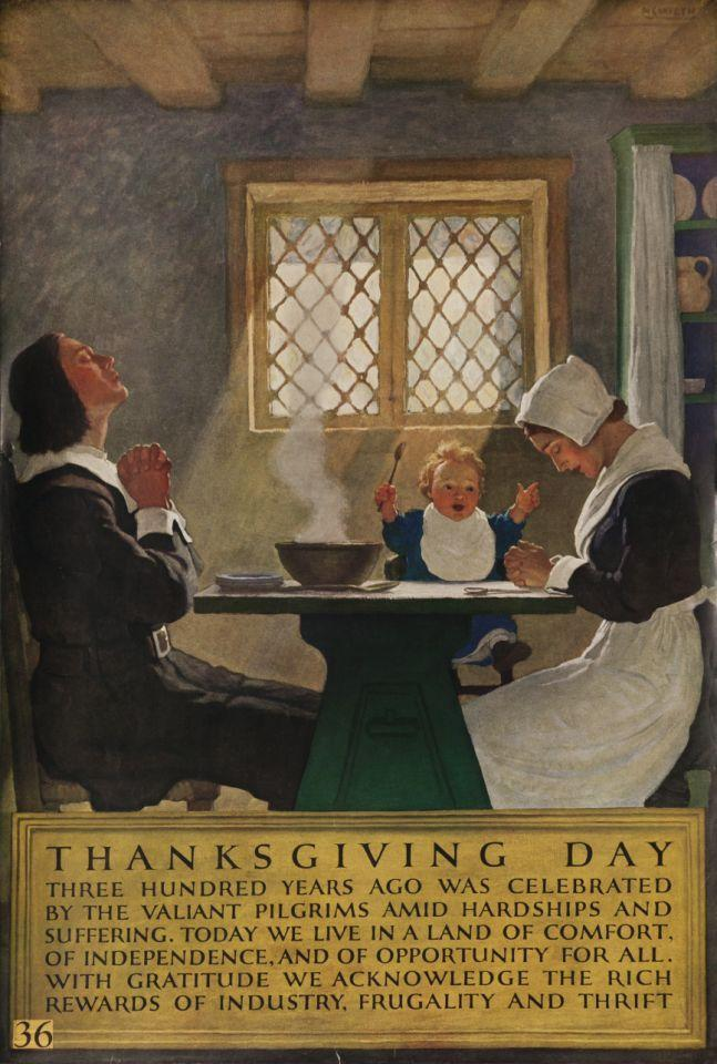 """Undated — Printed by """"National Service Bureau"""", Pilgrim family sit down to enjoy Thanksgiving meal, illustrated by NC Wyeth. """"…With gratitude we acknowledge the rich rewards of industry, frugality and thrift."""" — Image by © David Pollack/Corbis"""