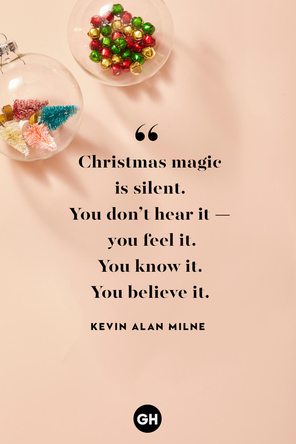 <p>Christmas magic is silent. You don't hear it — you feel it. You know it. You believe it. </p>