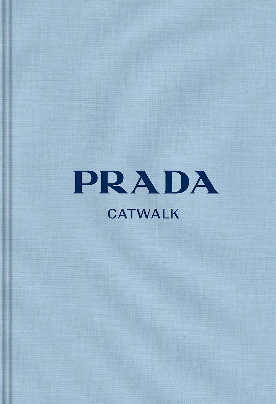 <p>Get this <span><b>Prada: The Complete Collections (Catwalk)</b></span> ($53) for your coffee table.</p>
