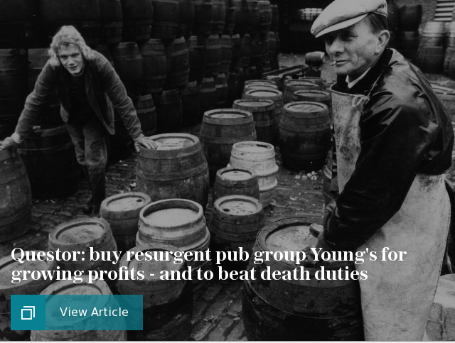 Questor: buy resurgent pub group Young's for growing profits - and to beat death duties