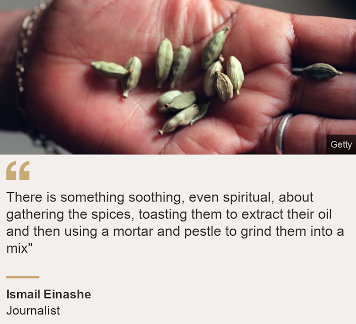 """""""There is something soothing, even spiritual, about gathering the spices, toasting them to extract their oil and then using a mortar and pestle to grind them into a mix"""""""", Source: Ismail Einashe, Source description: Journalist, Image: A Somali cook holding cardamom seeds"""