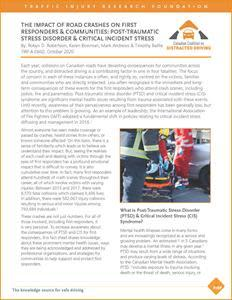 See link in press release to download CCDD The Impact of Road Crashes on First Responders & Communities: Post-Traumatic Stress Disorder & Critical Incident Stress