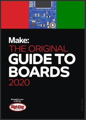 The 2020 Guide to Boards by Digi-Key and Make is designed to help customers find the perfect brain for their latest creation