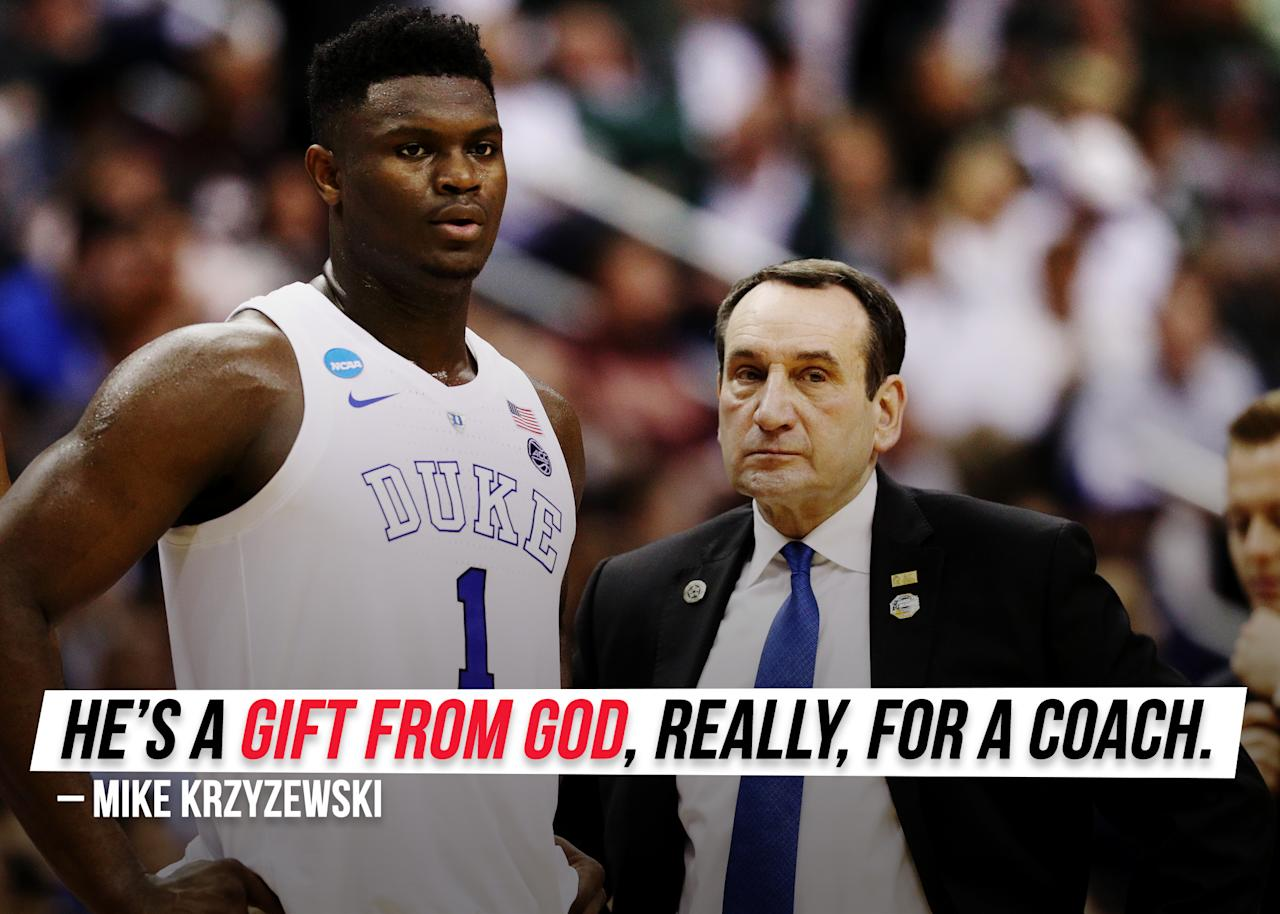 "Duke's Coach K had <a href=""https://sports.yahoo.com/coach-k-on-zion-williamson-hes-a-gift-from-god-011526869.html"">some extreme praises</a> to the NBA's No. 1 overall pick."