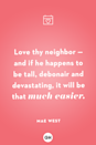 <p>Love thy neighbor — and if he happens to be tall, debonair and devastating, it will be that much easier.</p>