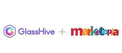 GlassHive and Marketopia join to transform marketing and sales in the IT industry.