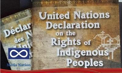 United Nations Declaration on the Rights of Indigenous Peoples (CNW Group/Métis National Council)
