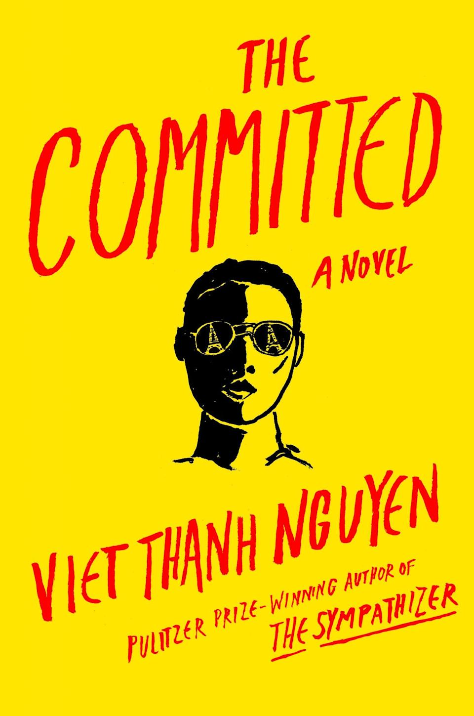 """The Committed,"" by Viet Thanh Nguyen."